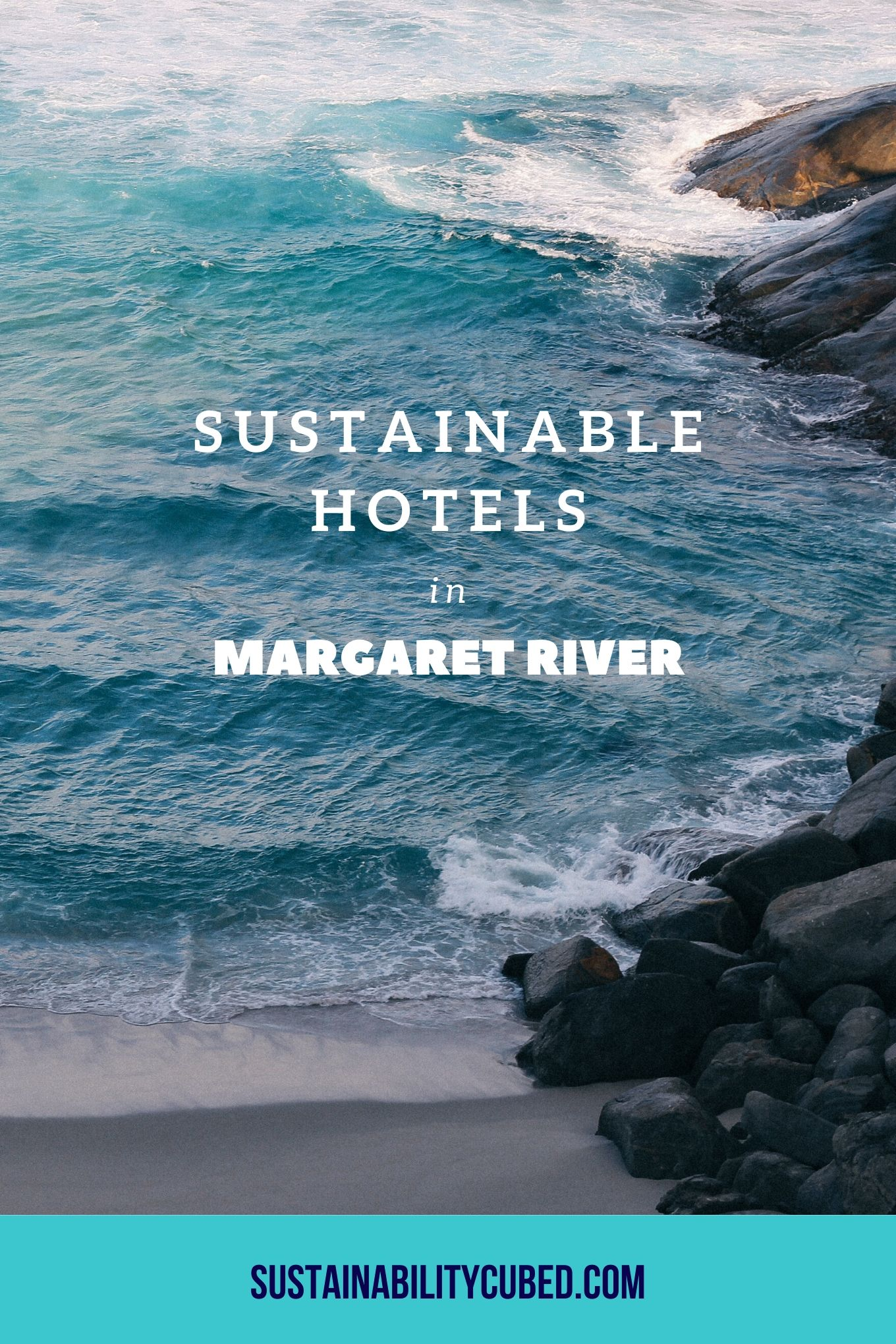 Sustainable Hotels in the Margaret River Region