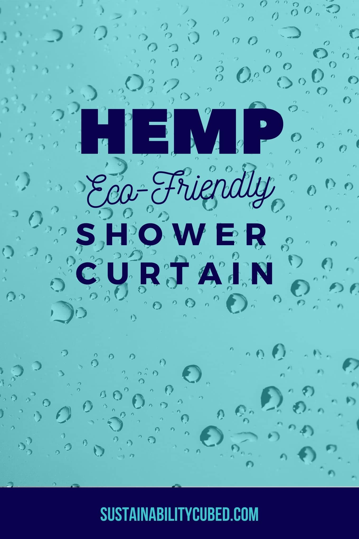 Hemp Shower Curtain: An Easy Zero Waste Swap