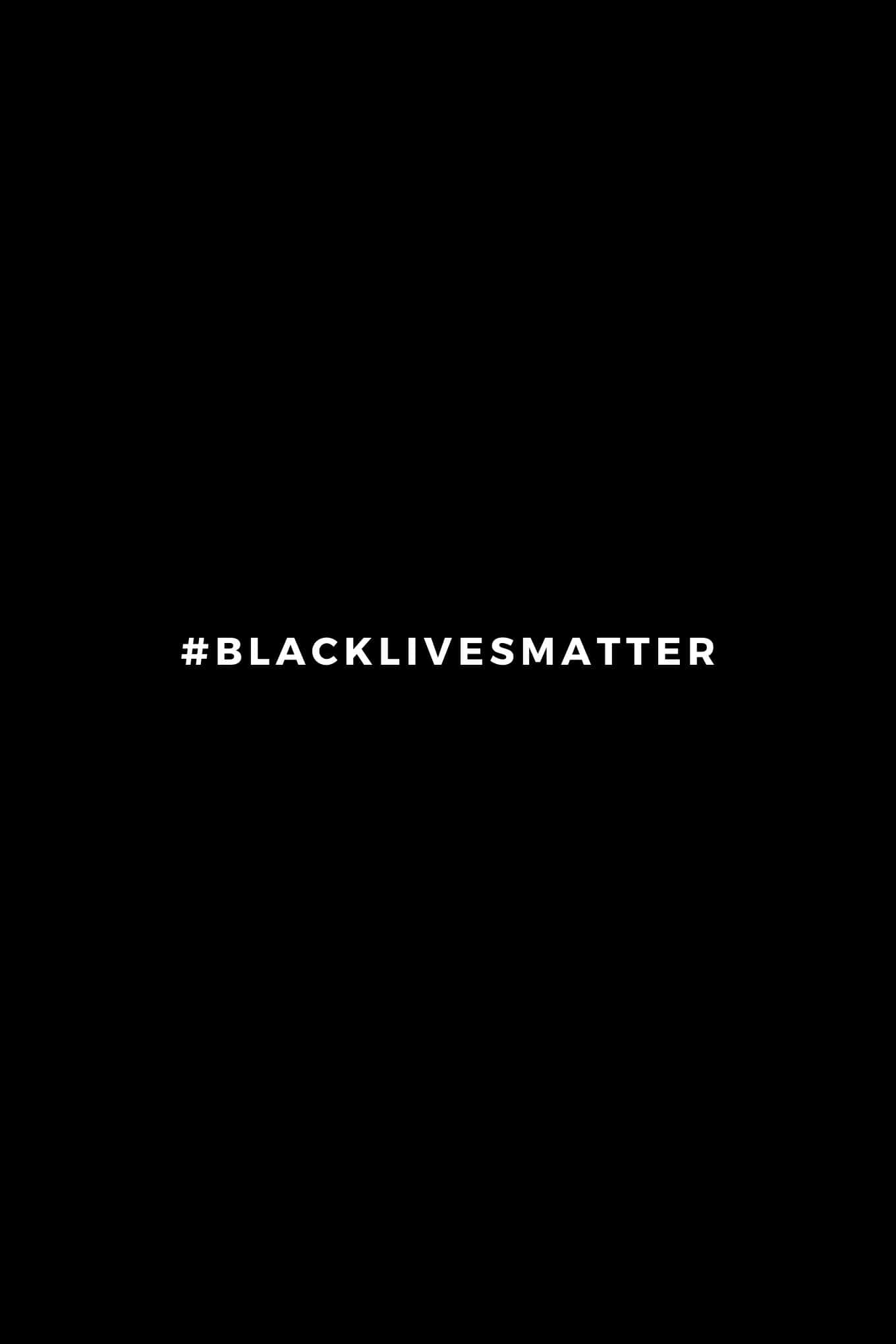 Black Lives Matter & The Importance of Anti-Racism